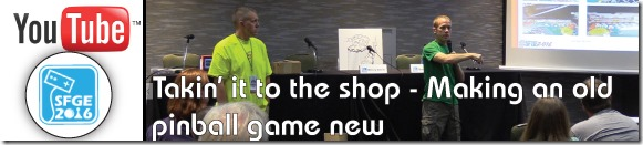 Brokentoken-Youtube-Banner---SFGE-2016-Panel-Discussion---Takin-it-to-the-shop-making-an-old-pinball-game-new